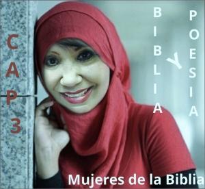 Mujeres de la Biblia Parte 3